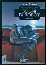 ASIMOV ISAAC SOGNI DI ROBOT INTERNO GIALLO 1990 VISUAL BOOKS FANTASCIENZA