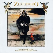 ZUCCHERO SUGAR FORNACIARI : SPIRITO DIVINO - STRAY CAT IN A MAD DOG CITY / CD
