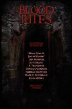 Blood Rites: An Invitation To Horror: By Joe McKinney, Jeff Strand, Brian Lumley