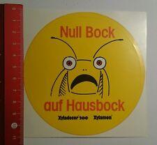Aufkleber/Sticker: Xyladecor 200 Xylamon null Bock auf Hausbock (01091643)