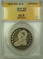 1830 Bust Half Dollar 50c Silver Coin ANACS VG-8 Details
