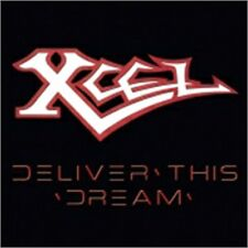 XCEL - Deliver This Dream (NEW*US METAL CLASSIC*HEATHENS RAGE*WYZARD)
