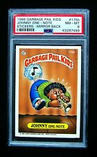GARBAGE PAIL KIDS 1986 5th Series #175b Johnny One-Note - Mirror Back -OS5 PSA 8