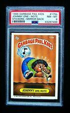 GARBAGE PAIL KIDS 1986 5th Series #175b Johnny One-Note - Mirror Back -OS5 PSA 8