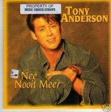 (525N) Tony Anderson, Nee Nooit Meer - CD