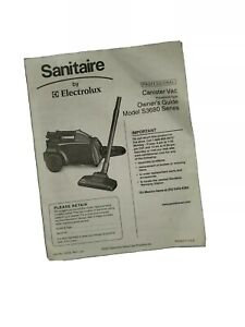 Electrolux Sanitaire S3680  Professional Canister Vacuum Owners Guide