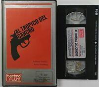 Al tropico del cancro (VHS - Techno Film) Usato Ex Noleggio