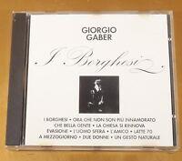 GIORGIO GABER - I BORGHESI - RICORDI - OTTIMO CD [AC-283]