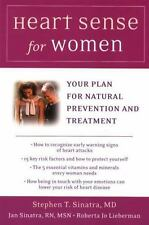 Heart Sense for Women: Your Plan for Natural Prevention and Treatment - Good - S