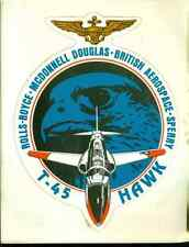 "T-45 HAWK Rolls-Royce McDonnell Douglas British Sperry 4-1/4"" x 5-1/2"" sticker"