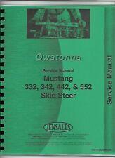 Owatonna Mustang 332 342 Skid Steer Loader Service Repair Shop Manual