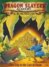 Class Trip to the Cave of Doom (Dragon Slayers' Academy),Kate McMullan, Simon C