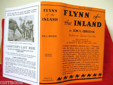 Ion L Idriess  FLYNN OF THE INLAND 2nd ed 1932 HC copy jacket  AUSTRALIAN AUTHOR