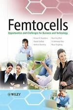 Femtocells: Opportunities and Challenges for Business and Technology, Stuart Car