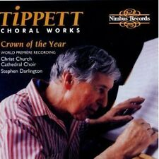 Tippett : Choral Works / Crown of the Year / Negro Spiritual Tippett Darlington