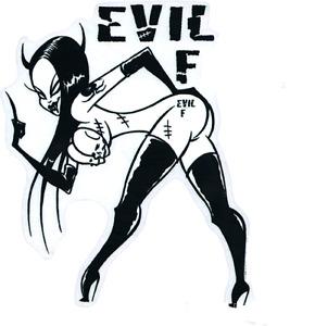 Evil F*** STICKER Decal Artist Eric Pigors PG51