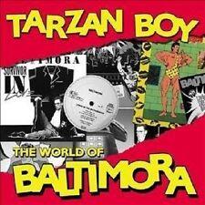 "TARZAN BOY ""THE WORLD OF BALTIMORA"" CD NEW+"