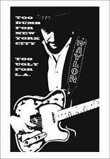 Waylon Jennings Poster Too Dumb for New York City Too Ugly for LA Tower