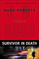 Survivor In Death By Nora Roberts as J.D. Robb Used Book Hardback W/Dust Cover