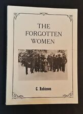 G Robinson - The Forgotten Women - Australian Nurses Abroad In World War 1 - pb