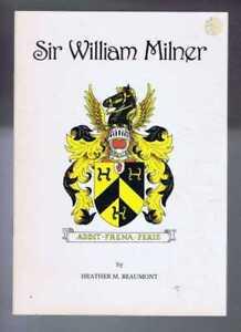 Yorkshire: Beaumont; Sir William Milner, 8th Baronet of Nun Appleton (1893-1960)