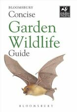 Concise Garden Wildlife Guide by Bloomsbury 9781472966643   Brand New