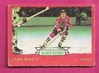 1973-74 OPC # 6 HAWKS STAN MIKITA VG  CARD (INV# A9737)