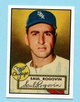 1952 Topps Baseball Reprint #159 Saul Rogovin -- Chicago White Sox