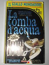 LA TOMBA D'ACQUA di DEBORAH CROMBIE