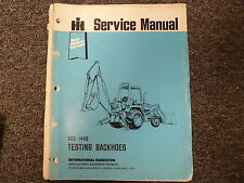International Harvester Ih Backhoes Testing Shop Service Repair Manual Gss1448
