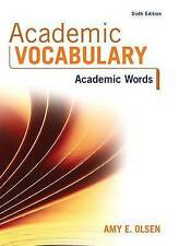 NEW Academic Vocabulary: Academic Words (6th Edition) by Amy E. Olsen