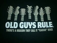 "OLD GUYS RULE CLASSIC ROCK THERE'S A REASON THEY CALL  CALL IT ""CLASSIC"" ROCK L"