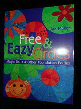 Free & Eazy Circles: Magic Ballz & Other Foundation Follies by Jan Mullens |