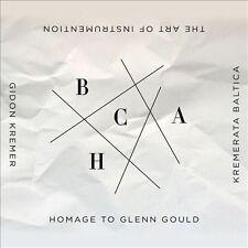 Gidon Kremer CD Kremerata Baltica The Art of Instrumentation Homage Glenn Gould
