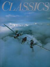 CLASSICS - US Aircraft of WWII (US Warbirds Air-To-Air Photography WWII Stories)