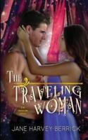 The Traveling Woman, Brand New, Free shipping in the US