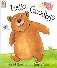 Hello, Goodbye by David LloydBear book Early Years Foundation Phase Stage