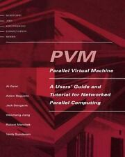 PVM: Parallel Virtual Machine: A Users' Guide and Tutorial for Network Parallel