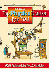Top Physics Grades for You: GCSE Revision Guide for AQA Modular-ExLibrary