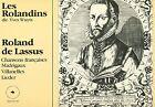 Les Rolandines Wuyts De Lassus CHANSONS Madrigaux Villanelles Songs LP (L7643)