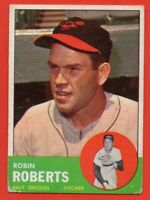 1963 Topps #125 Robin Roberts VG Hall of Famer Baltimore Orioles FREE SHIPPING