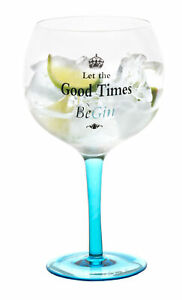 Large Balloon Gin Glass With Wording Let The Good Time Be-Gin