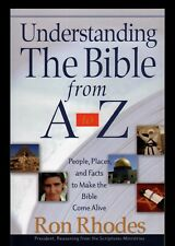 Understanding the Bible From A-Z   People, Places, & Facts Make Bible Come Alive