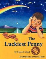 The Luckiest Penny by Deborah Jean Weed