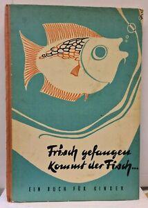 Hilde Peschel / Klaus Tornow - Frisch gefangen kommt der Fisch ...