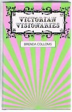 Victorian Visionaries by Colloms, Brenda Book The Cheap Fast Free Post