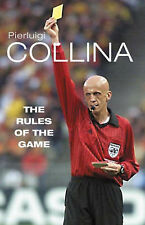 The Rules of the Game by Pierluigi Collina (Hardback, 2003)