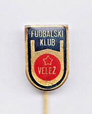 FOOTBALL Soccer Club VELEZ - MOSTAR  vintage pin badge - this one is scarce