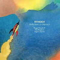 REFLECTIONS and ODYSSEYS - RYMDEN [CD]