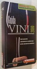 GUIDA VINI 2010 Altroconsumo Dossier speciale: Amarone Barolo e Brunello Cucina